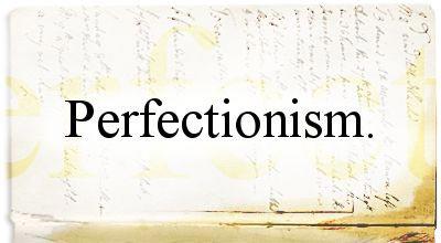 perfectionism-3